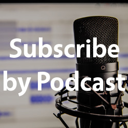 Subscribe by Podcast