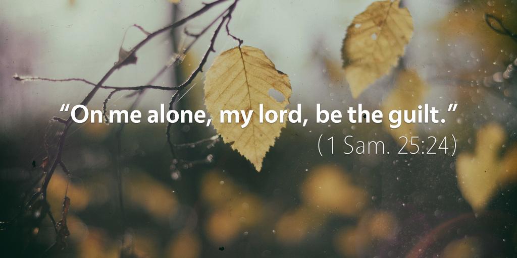 September 1st: Bible Meditation for 1 Samuel 25