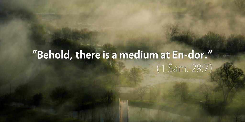 September 4th: Bible Meditation for 1 Samuel 28