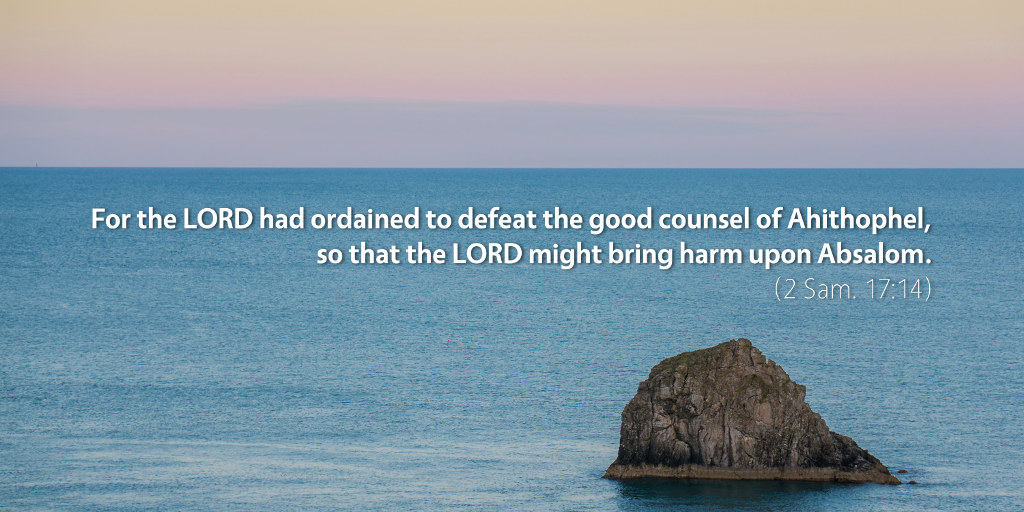 September 21st: Bible Meditation for 2 Samuel 17
