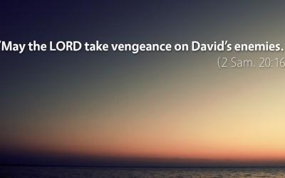 September 24th: Bible Meditation for 2 Samuel 20