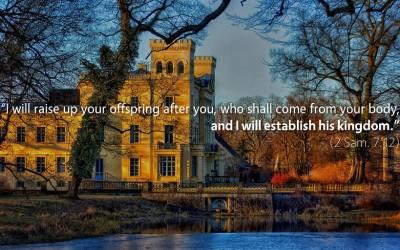 September 12th: Bible Meditation for 2 Samuel 7