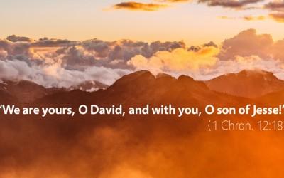 November 18th: Bible Meditation for 1 Chronicles 11–12